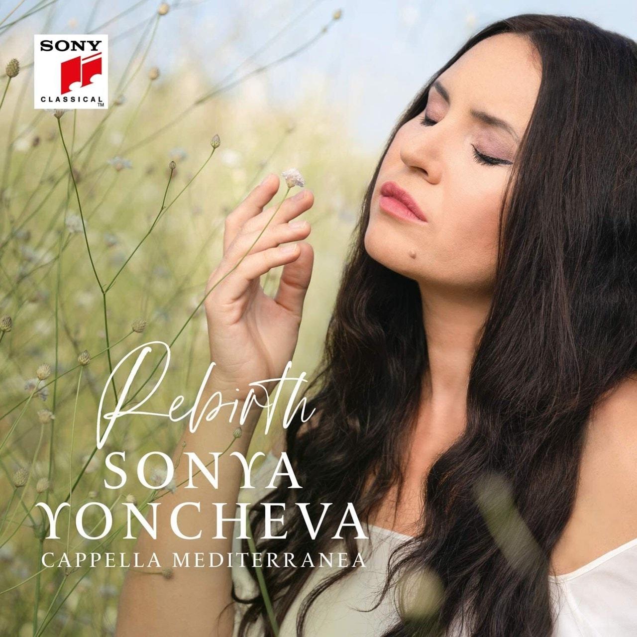 Sonya Yoncheva: Rebirth - 1