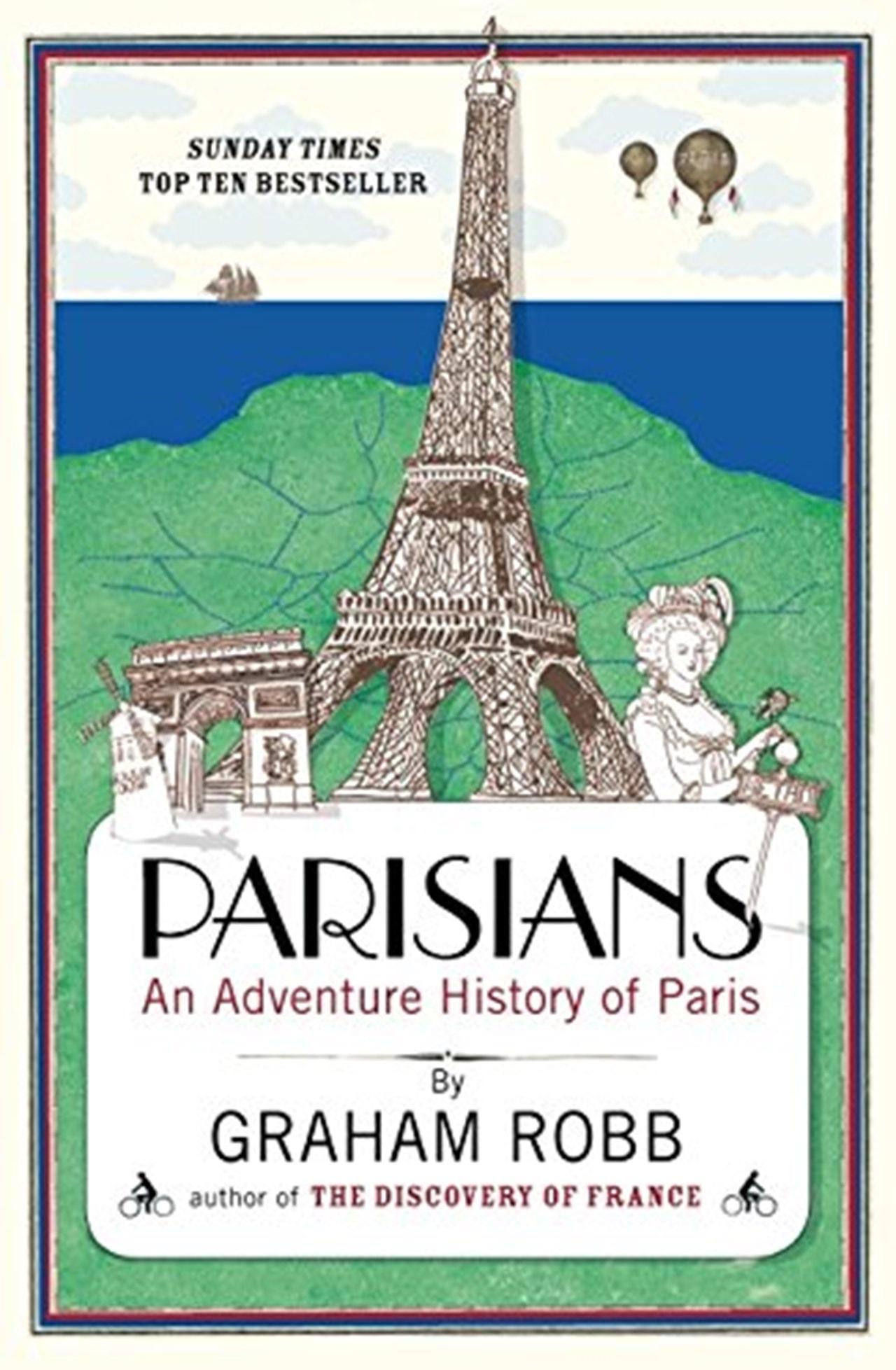 Parisians: An Adventure History of Paris - 1