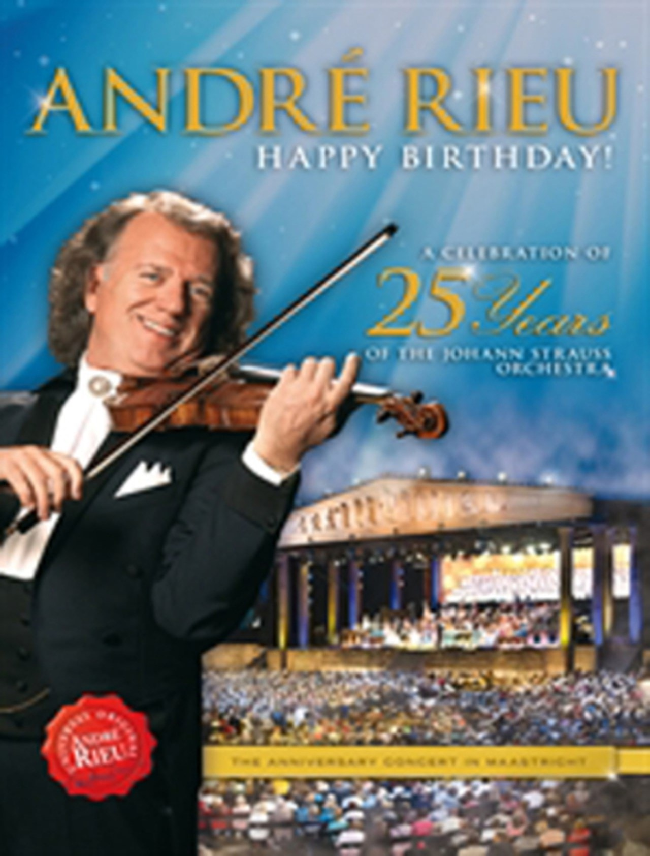 Andre Rieu: Happy Birthday! - A Celebration of 25 Years of The... - 1