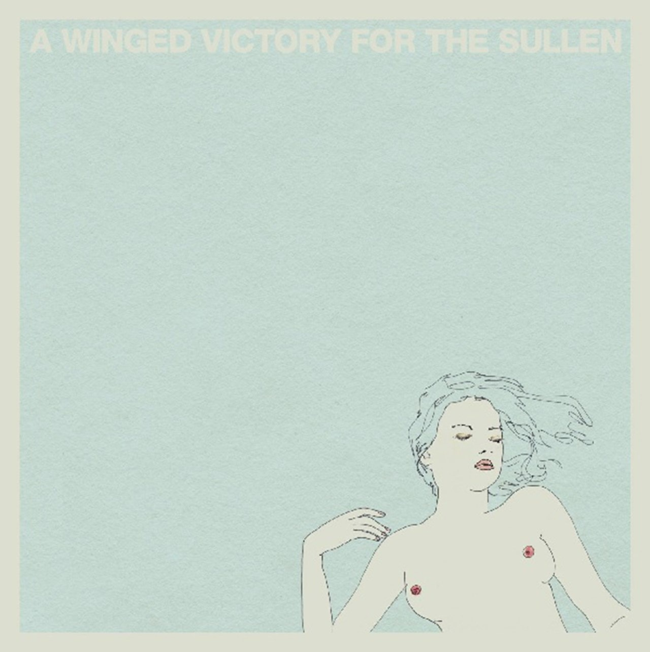 A Winged Victory for the Sullen - 1