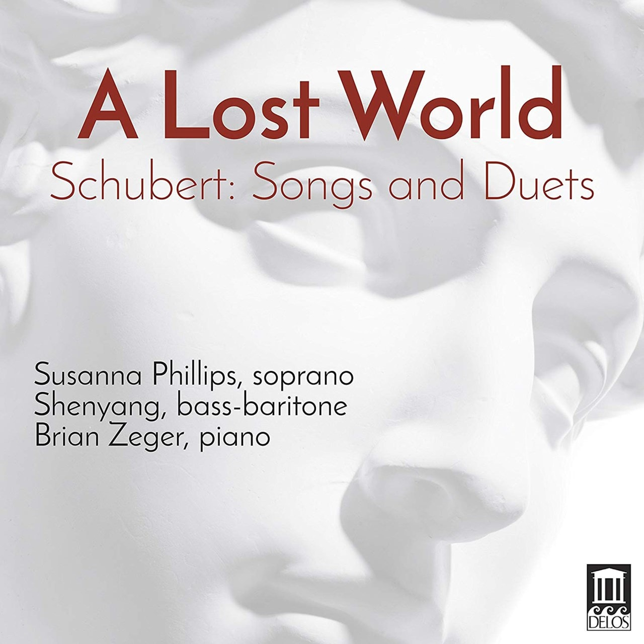 A Lost World: Schubert: Songs and Duets - 1