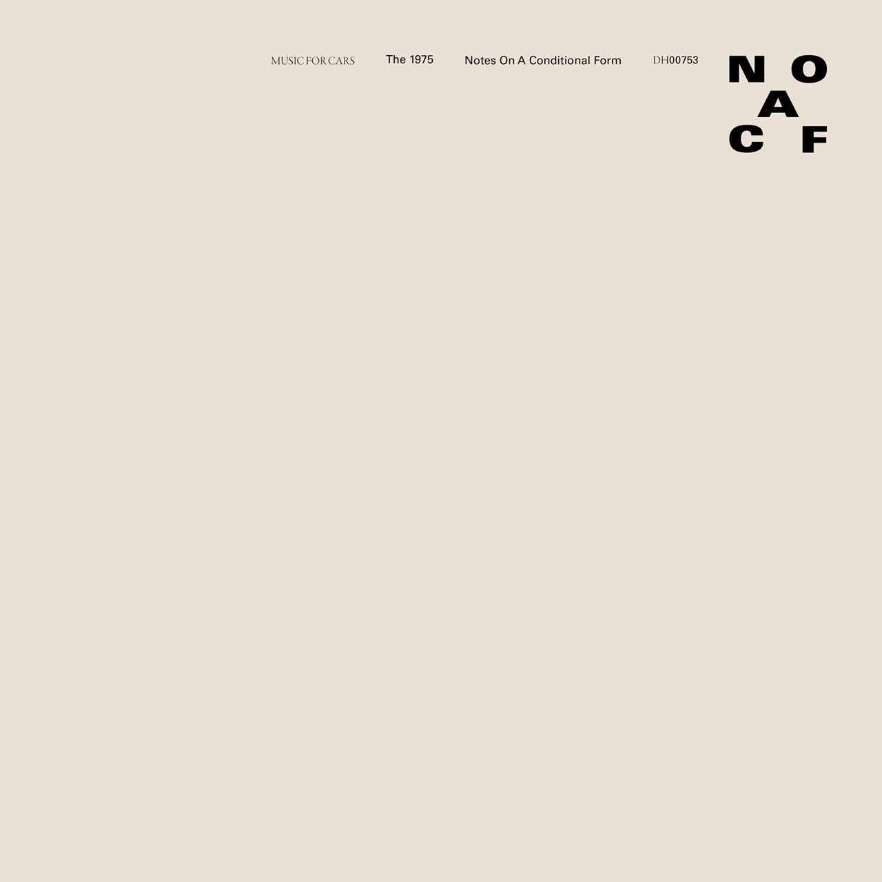 Notes On a Conditional Form - Limited Edition White Vinyl - 1