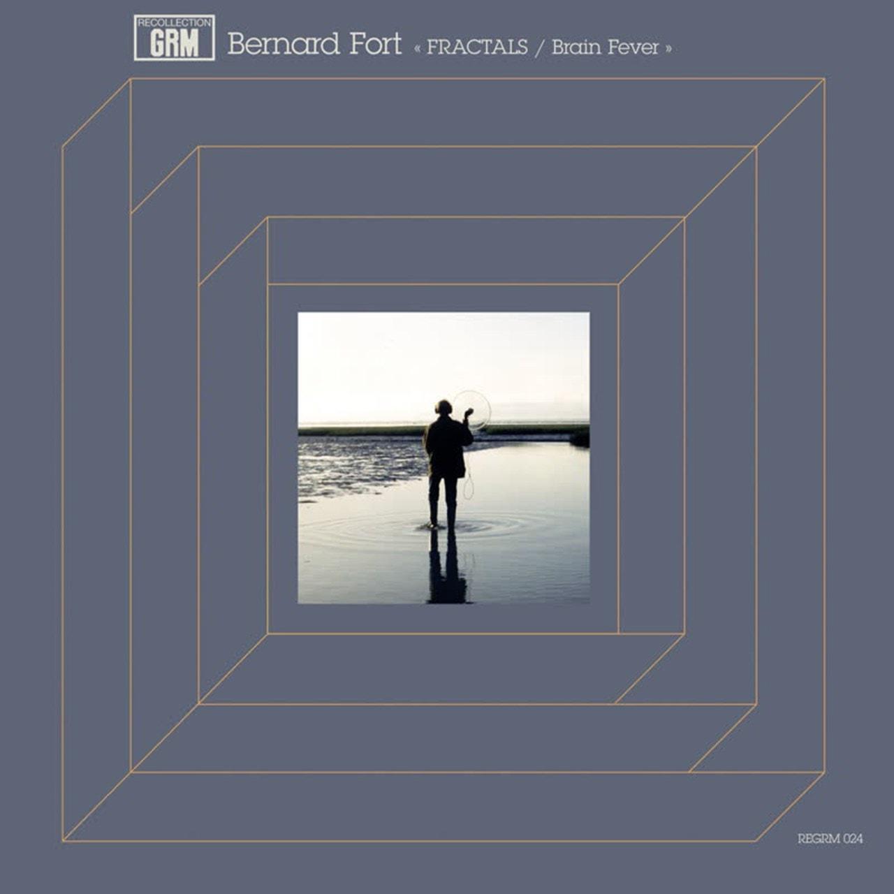 Bernard Fort: Fractals/Brain Fever - 1