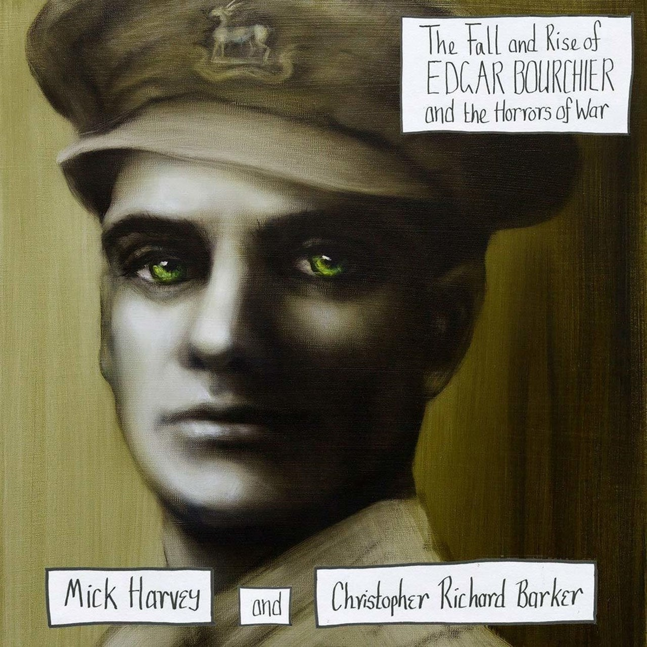 The Fall and Rise of Edgar Bourchier and the Horrors of War - 1
