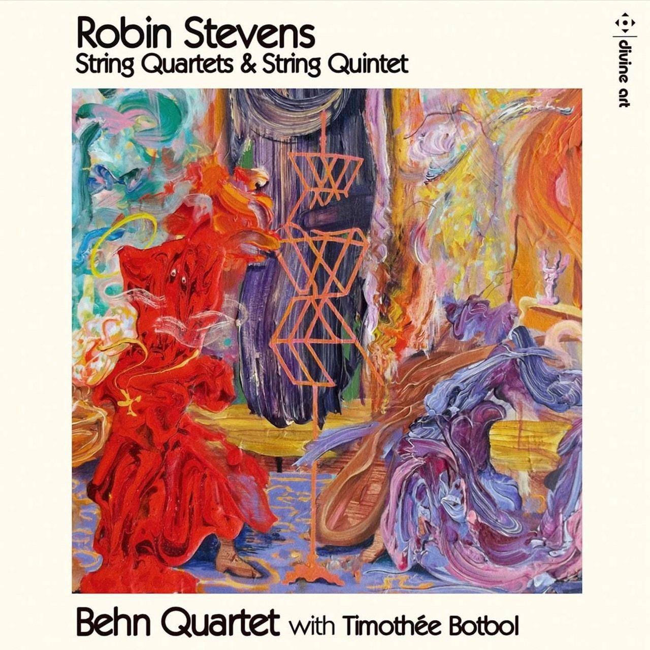 Robin Stevens: String Quartets & String Quintet - 1