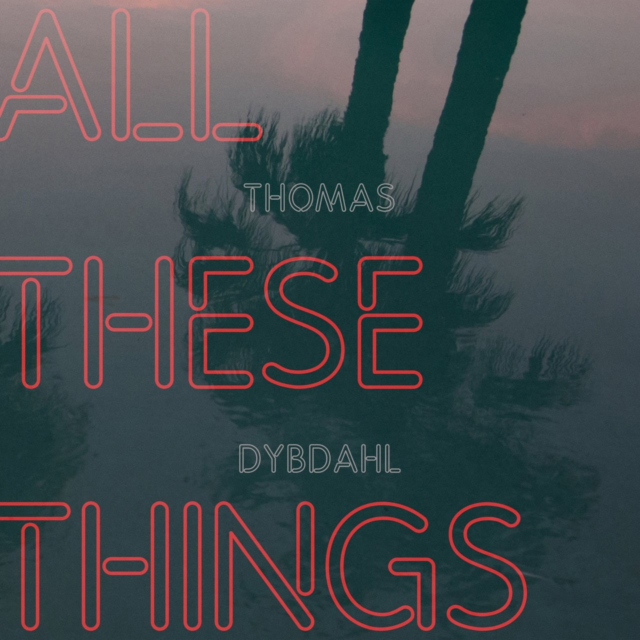 All These Things - 1