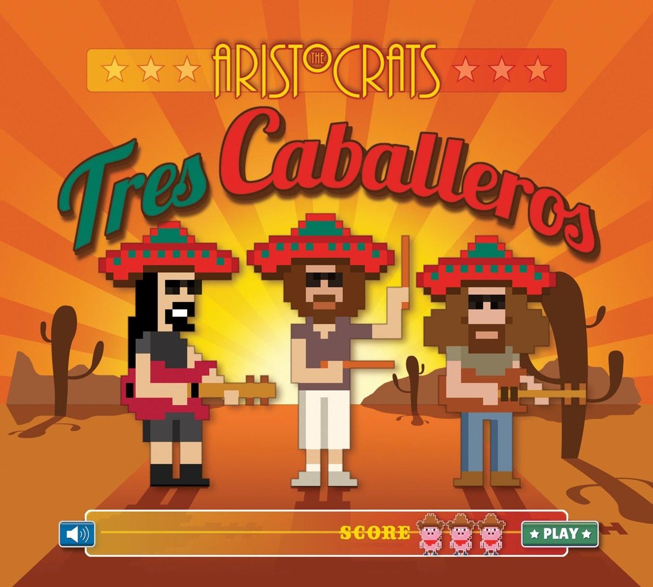 Tres Caballeros - 1