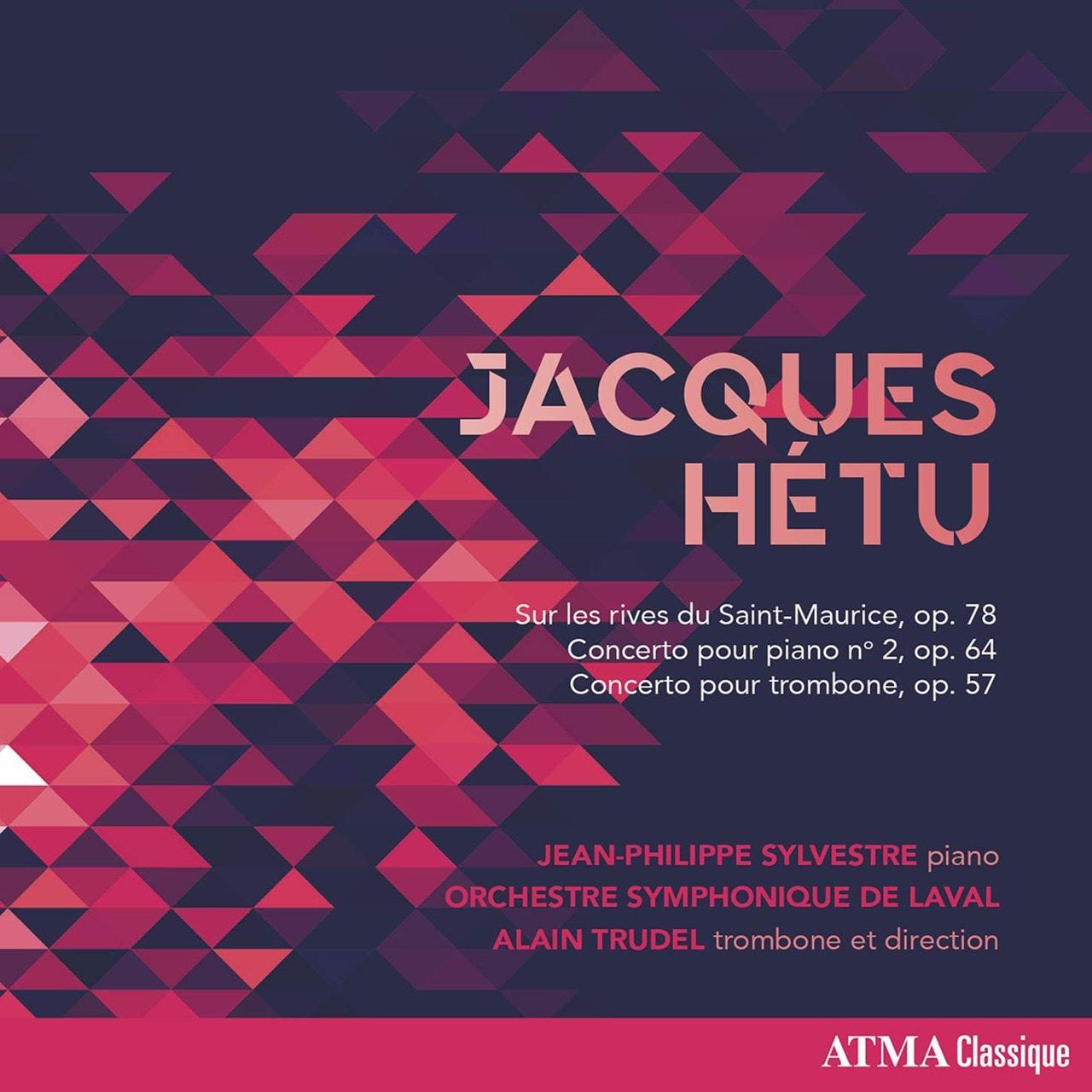 Jacques Hetu: Sur Les Rives Du Saint-Maurice, Op. 78/... - 1