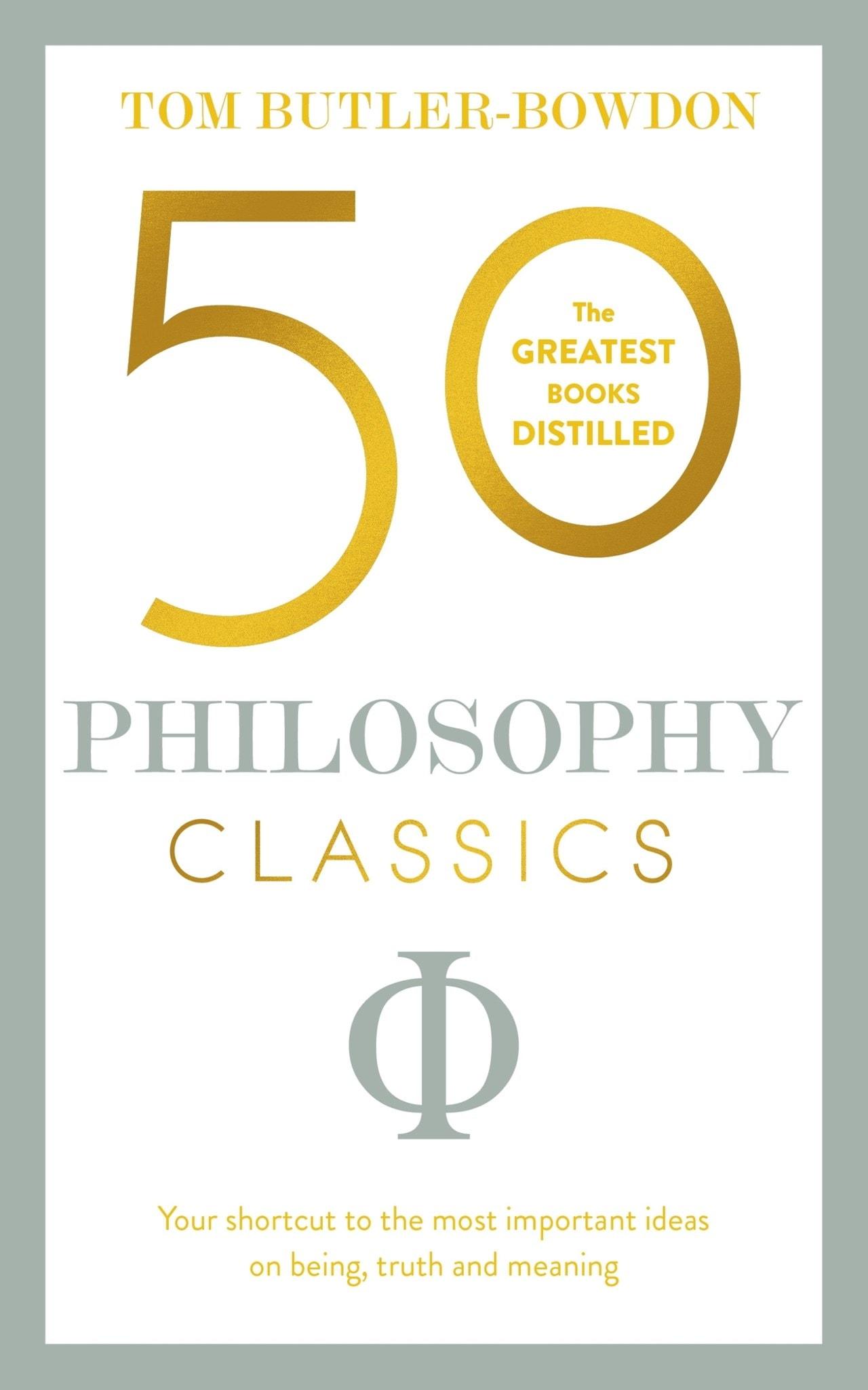 50 Philosophy Classics - 1