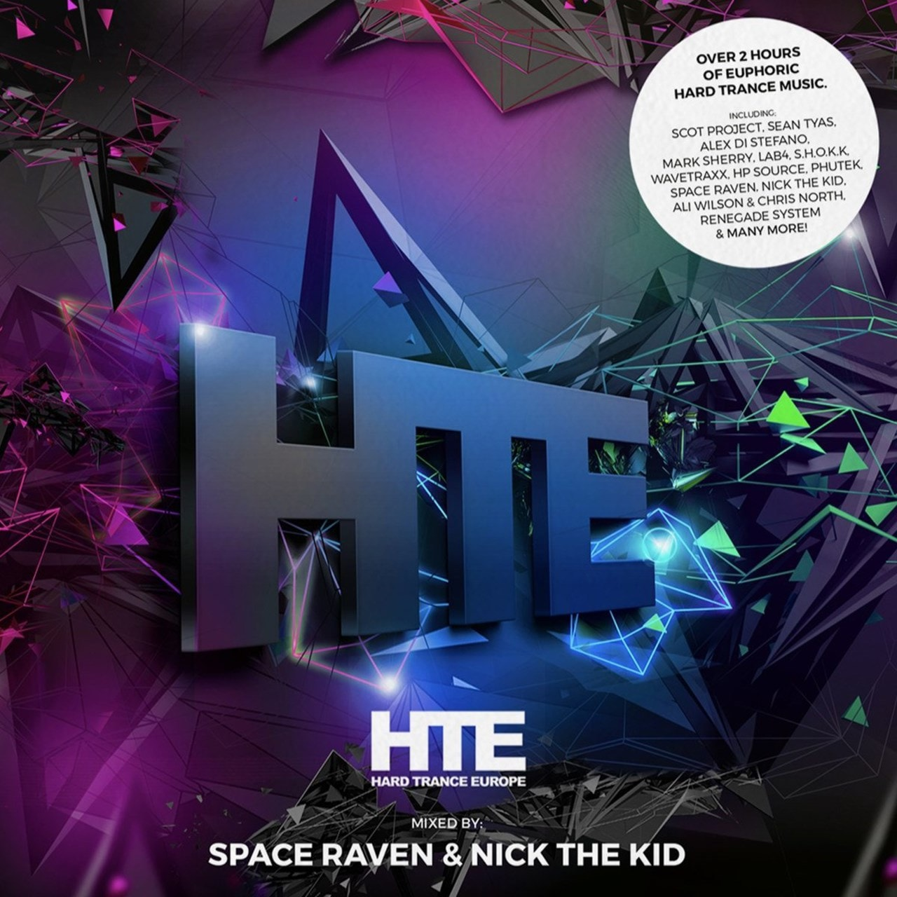 Hard Trance Europe: Mixed By Space Raven & Nick the Kid - Volume 1 - 1