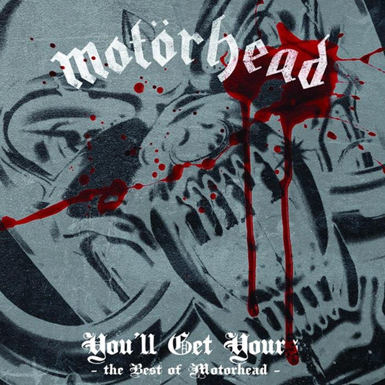 You'll Get Yours: The Best of Motorhead - 1