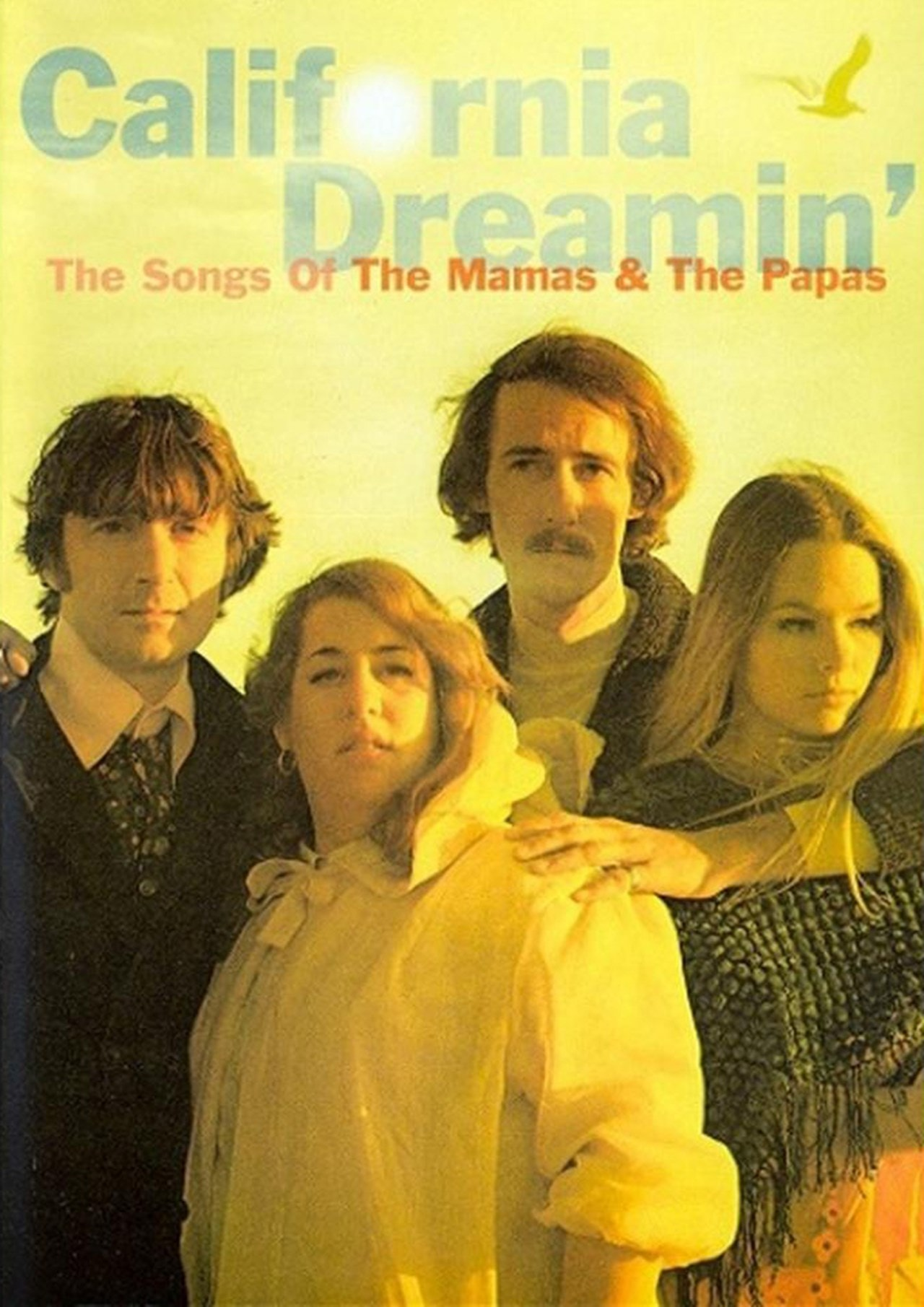 The Mamas and the Papas: California Dreaming - The Songs Of - 1