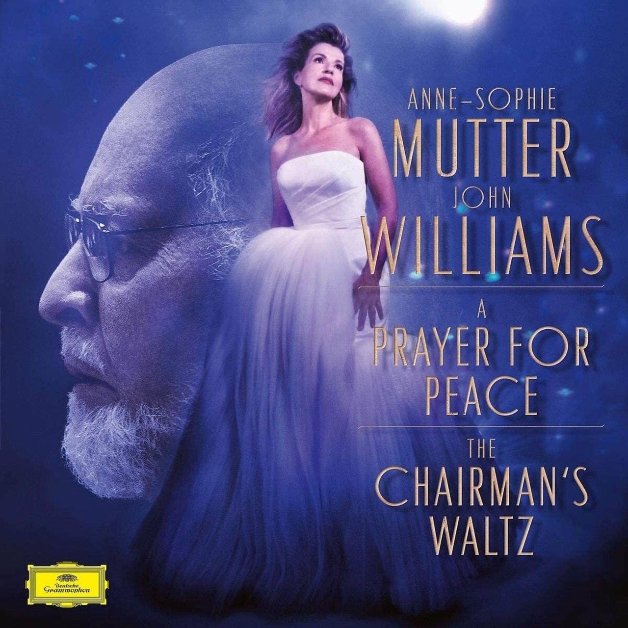 John Williams: A Prayer for Peace/The Chairman's Waltz - 1