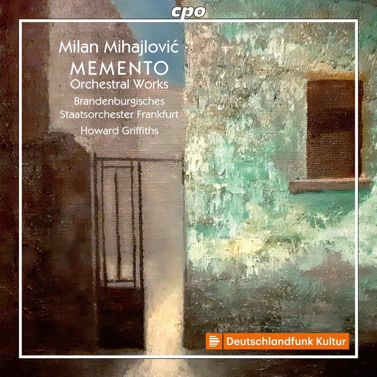 Milan Mihajlovic: Memento: Orchestral Works - 1