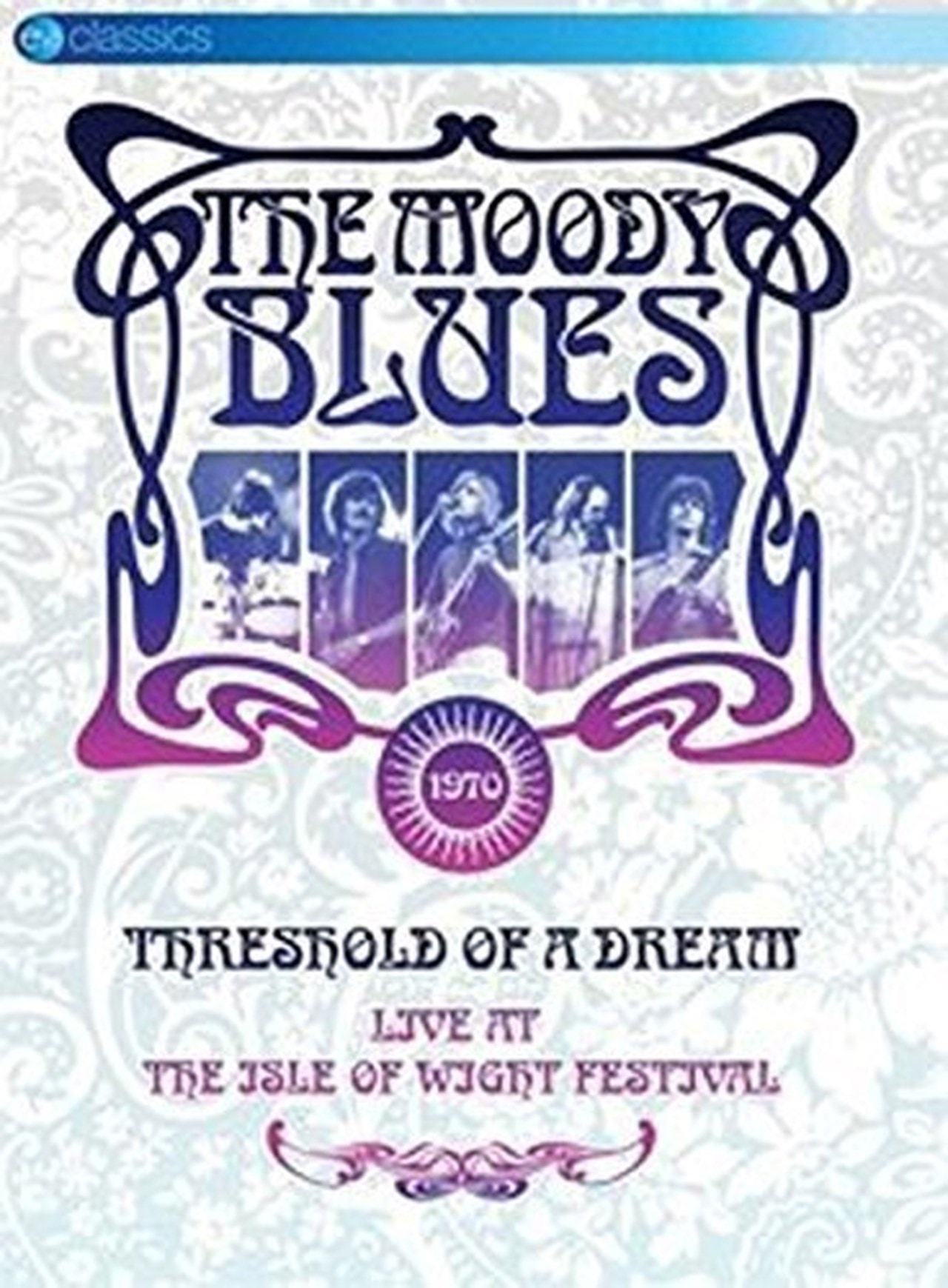 The Moody Blues: Threshold of a Dream - Live at the Isle of Wight - 1