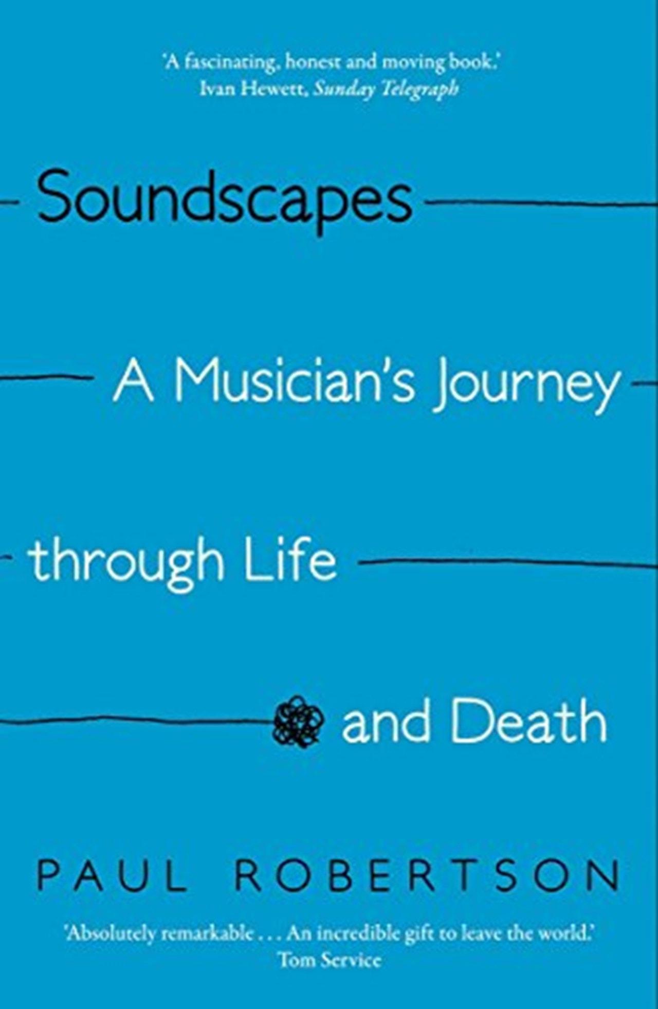 Soundscapes A Musicians Journey Trough Life And Death - 1