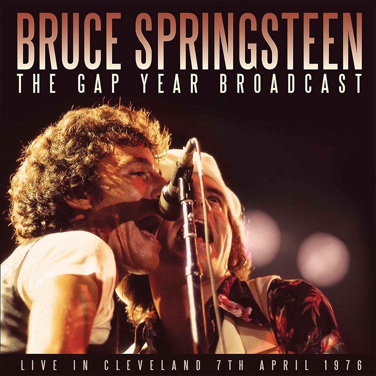 The Gap Year Broadcast: Live in Cleveland 7th April 1976 - 1