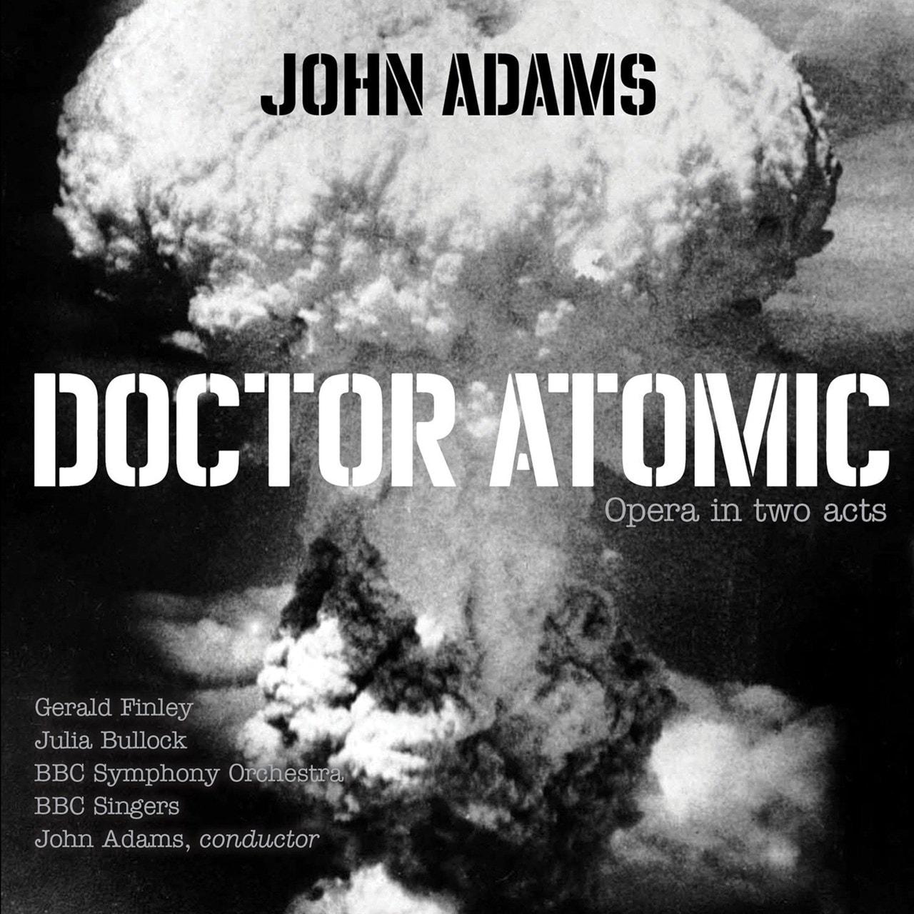 John Adams: Doctor Atomic - 1