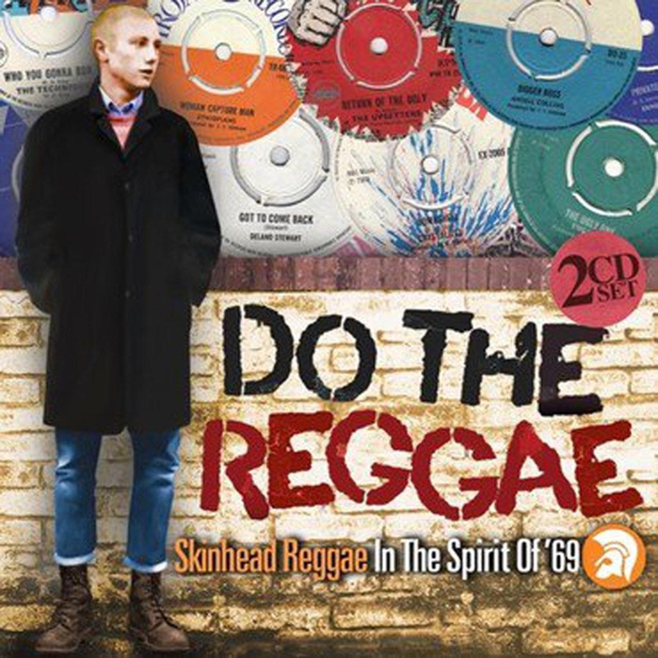 Do the Reggae: Skinhead Reggae in the Spirit of '69 - 1