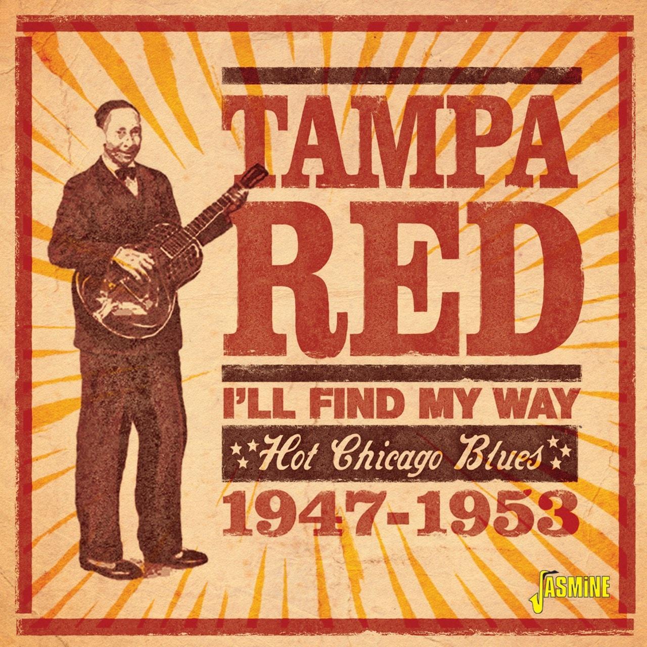 I'll Find My Way: Hot Chicago Blues 1947-1953 - 1