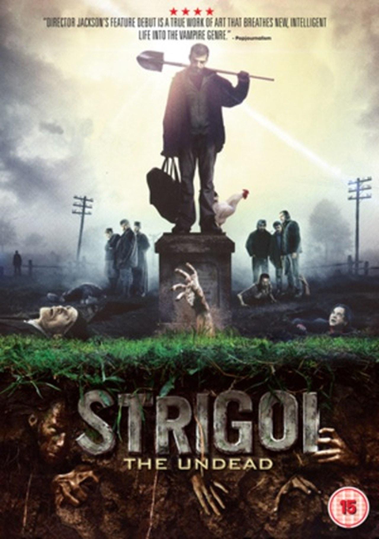 Strigoi - The Undead - 1