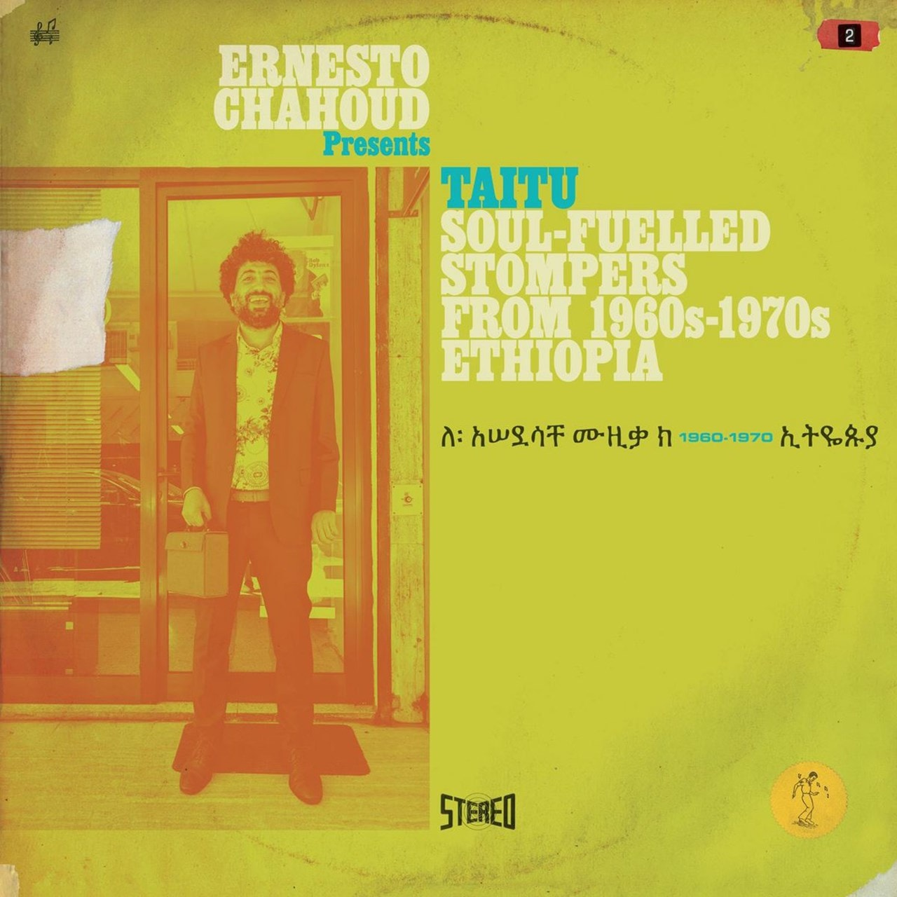 Ernesto Chahoud Presents Taitu: Soul-filled Stompers Form 1960s-1970s Ethiopia - 1