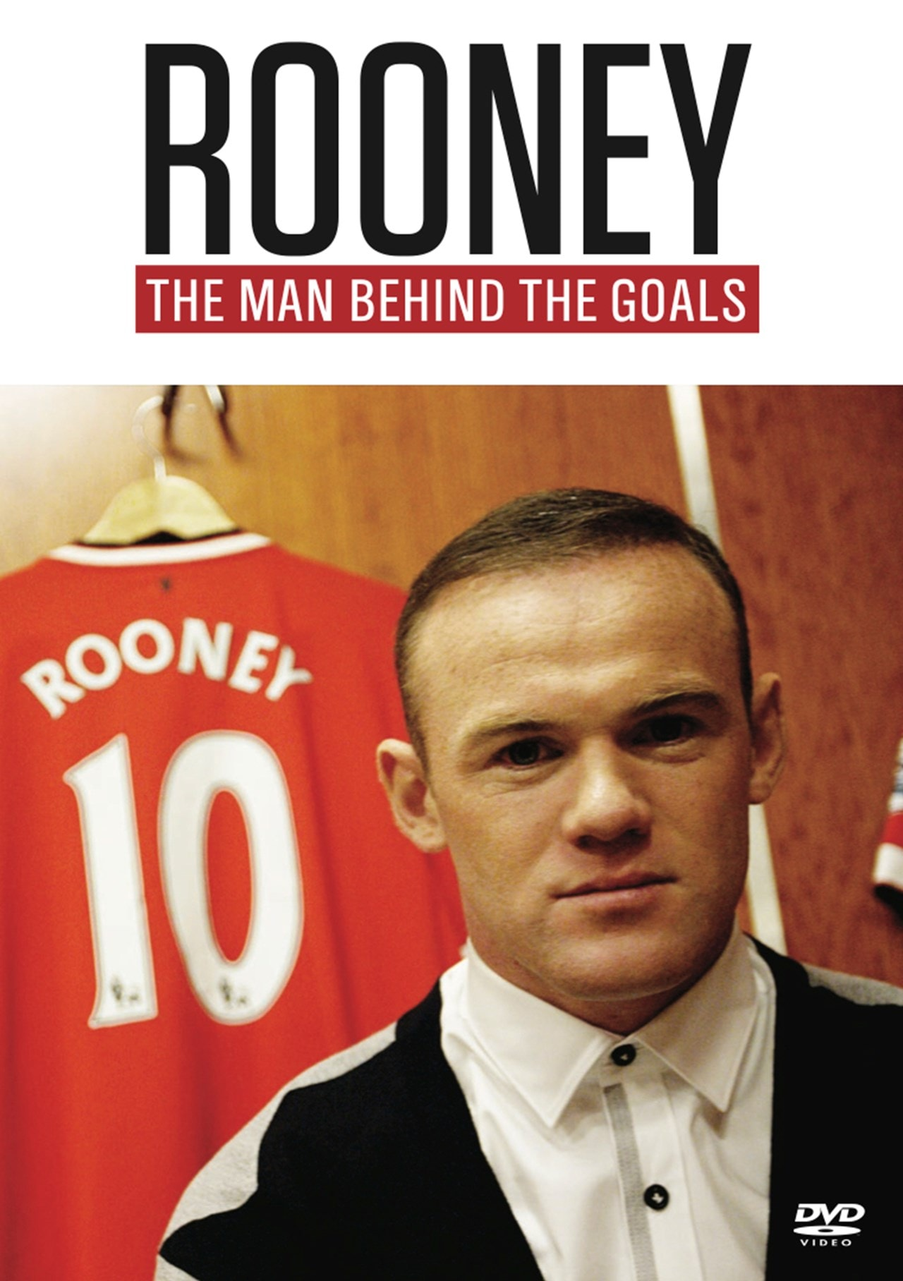 Rooney: The Man Behind the Goals - 1