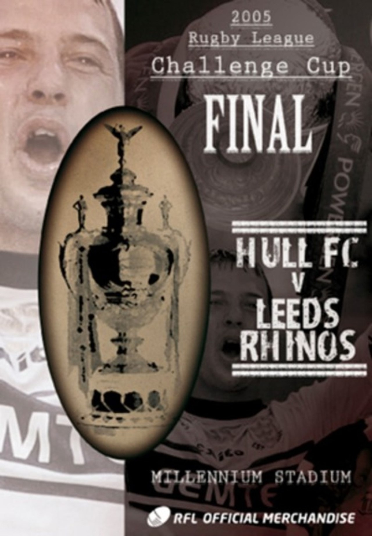 Rugby League Challenge Cup Final: 2005 - Hull FC V Leeds Rhinos - 1