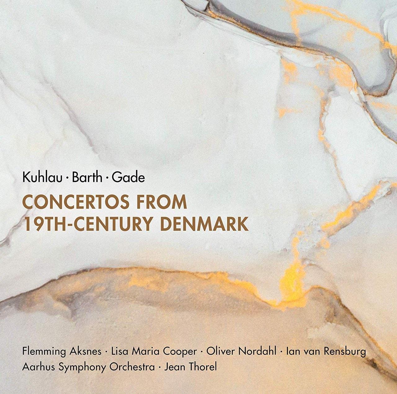 Kuhlau/Barth/Gade: Concertos from 19th-century Denmark - 1
