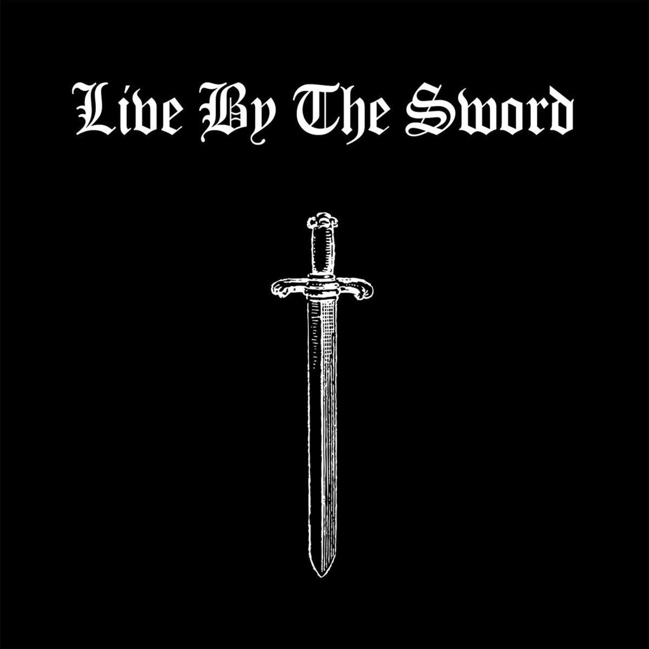 Live By the Sword - 1