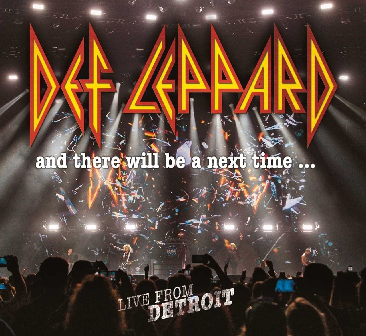 Def Leppard: And There Will Be a Next Time... Live from Detroit - 2