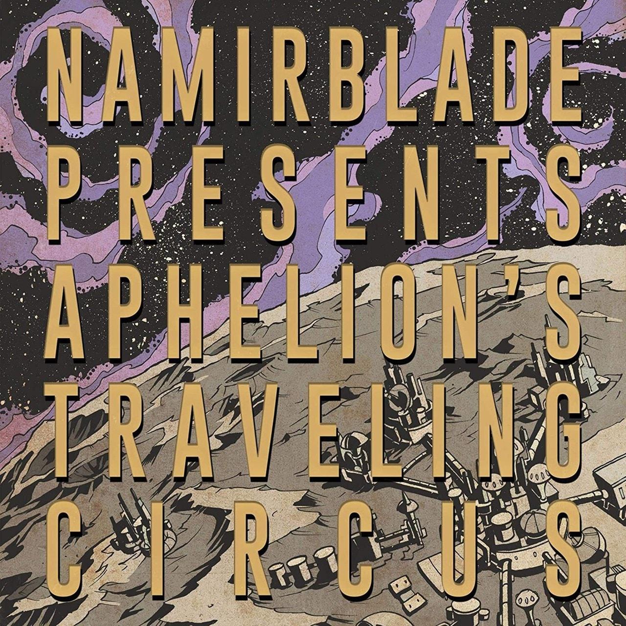 Aphelion's Traveling Circus - 1