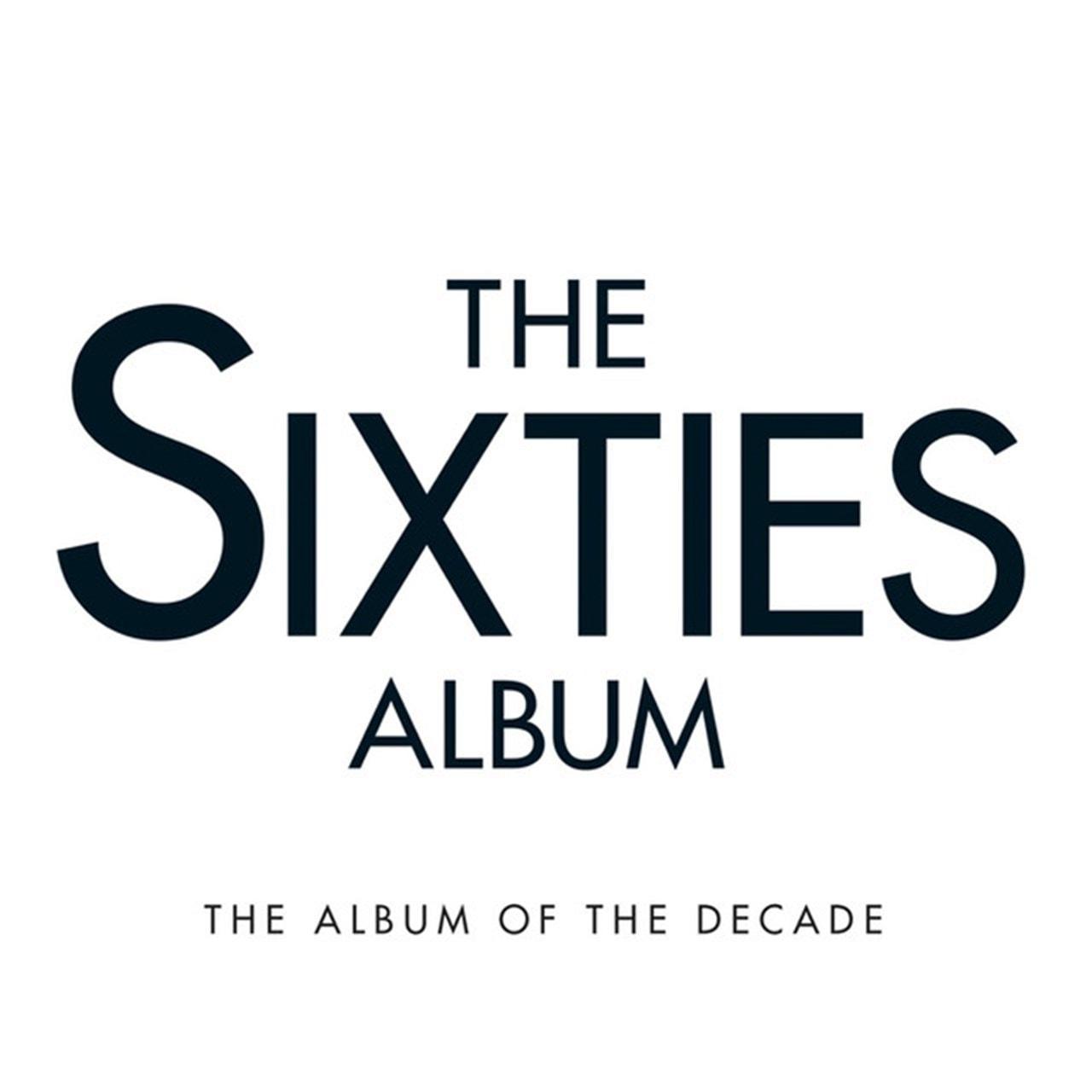 The Sixties Album: The Album of the Decade - 1