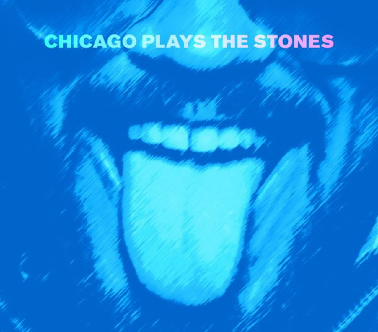 Chicago Plays the Stones - 1