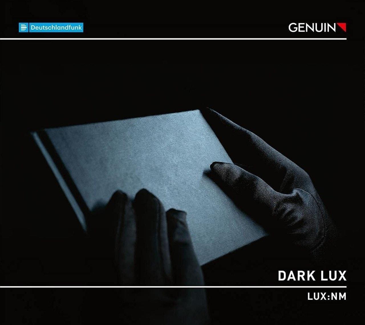 Ensemble LUX:NM: Dark Lux - 1