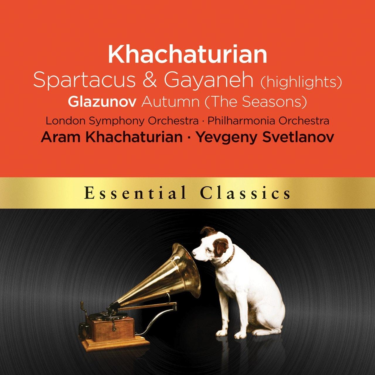 Khachaturian: Spartacus & Gayaneh (Highlighs)/Glazunov: Autumn - 1