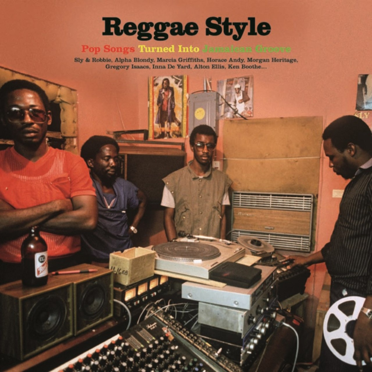 Reggae Style: Pop Songs Turned Into Jamaican Groove - 1