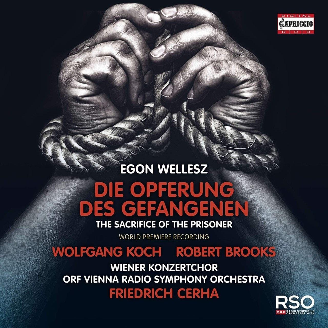 Egon Wellesz: Die Opferung Des Gefangenen: The Sacrifice of the Prisoner - 1