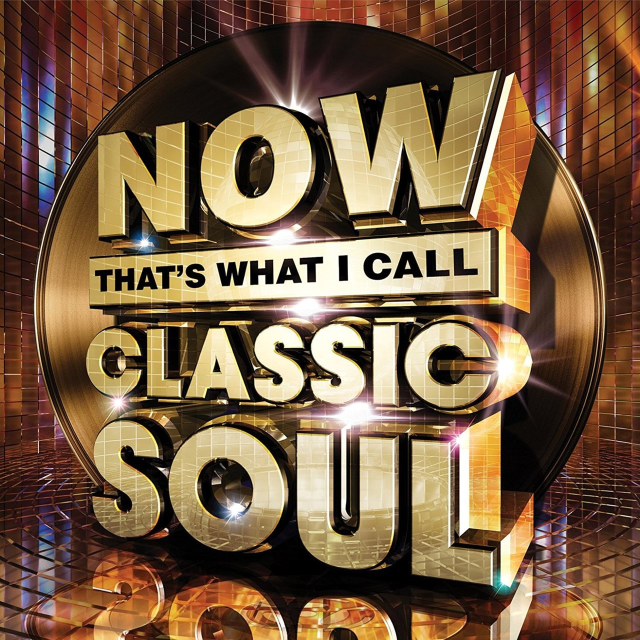 Now That's What I Call Classic Soul - 1