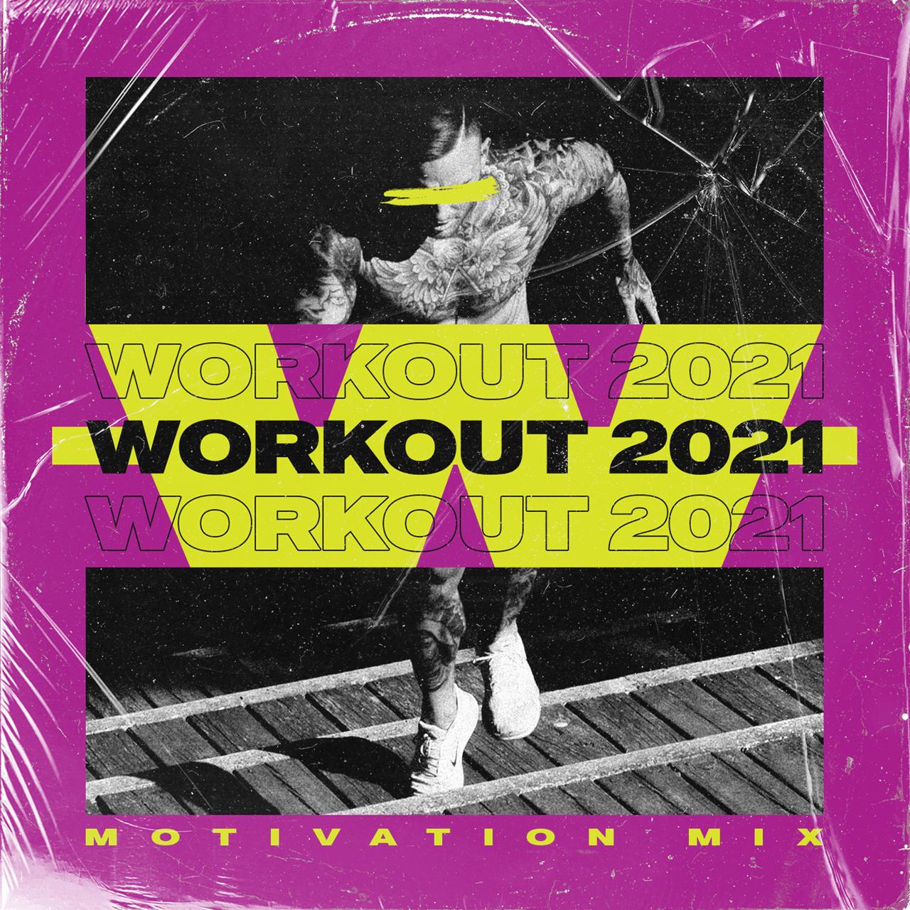 Workout 2021: Motivation Mix - 1