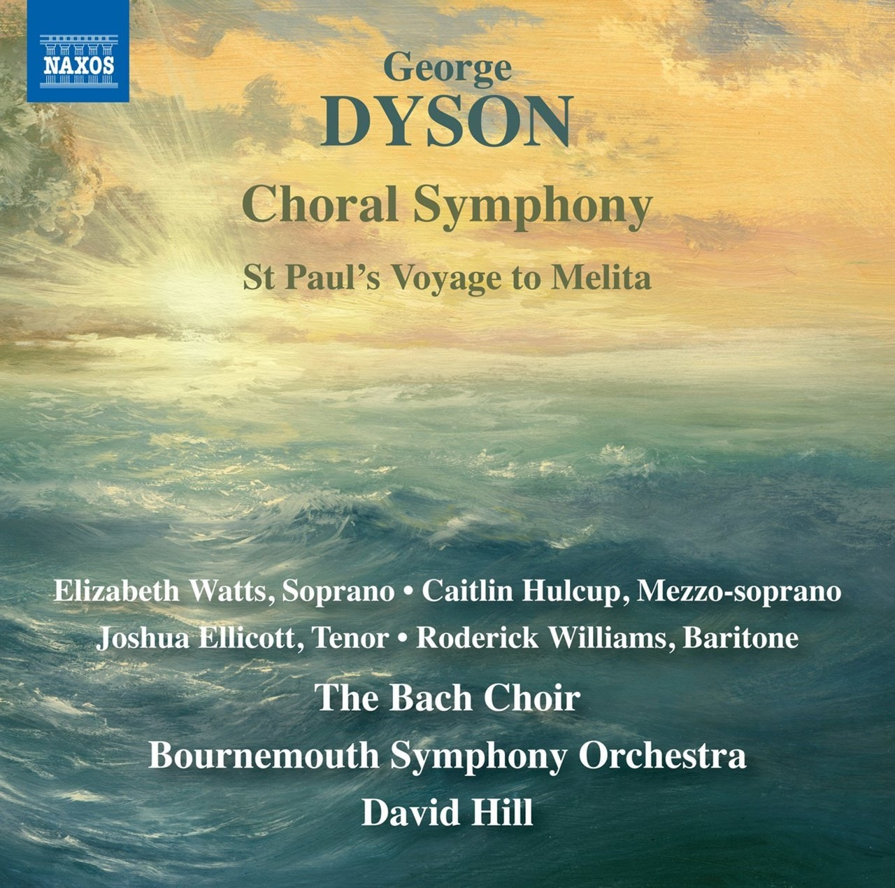 George Dyson: Choral Symphony/St Paul's Voyage to Melita - 1