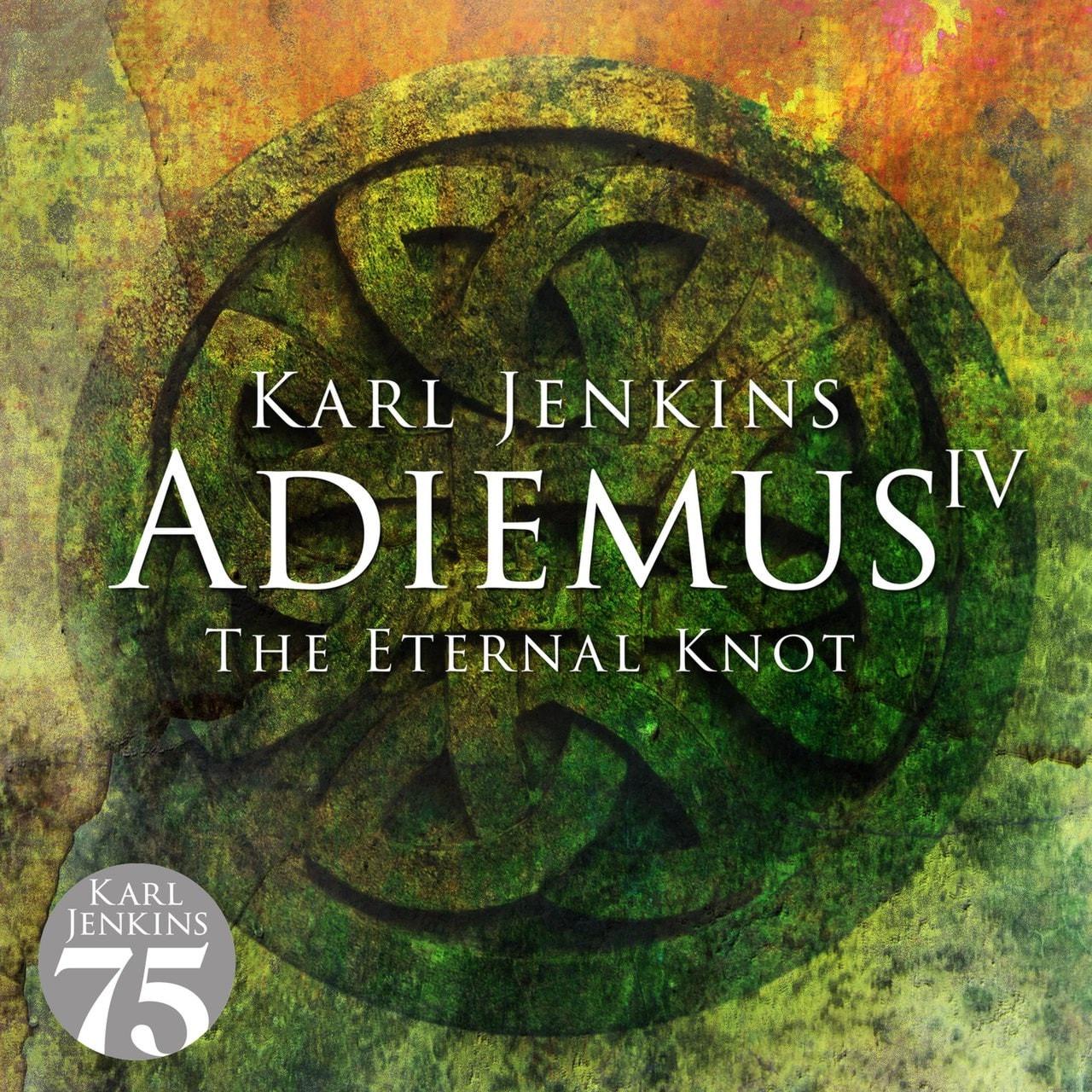 Karl Jenkins: Adiemus IV - The Eternal Knot - 1