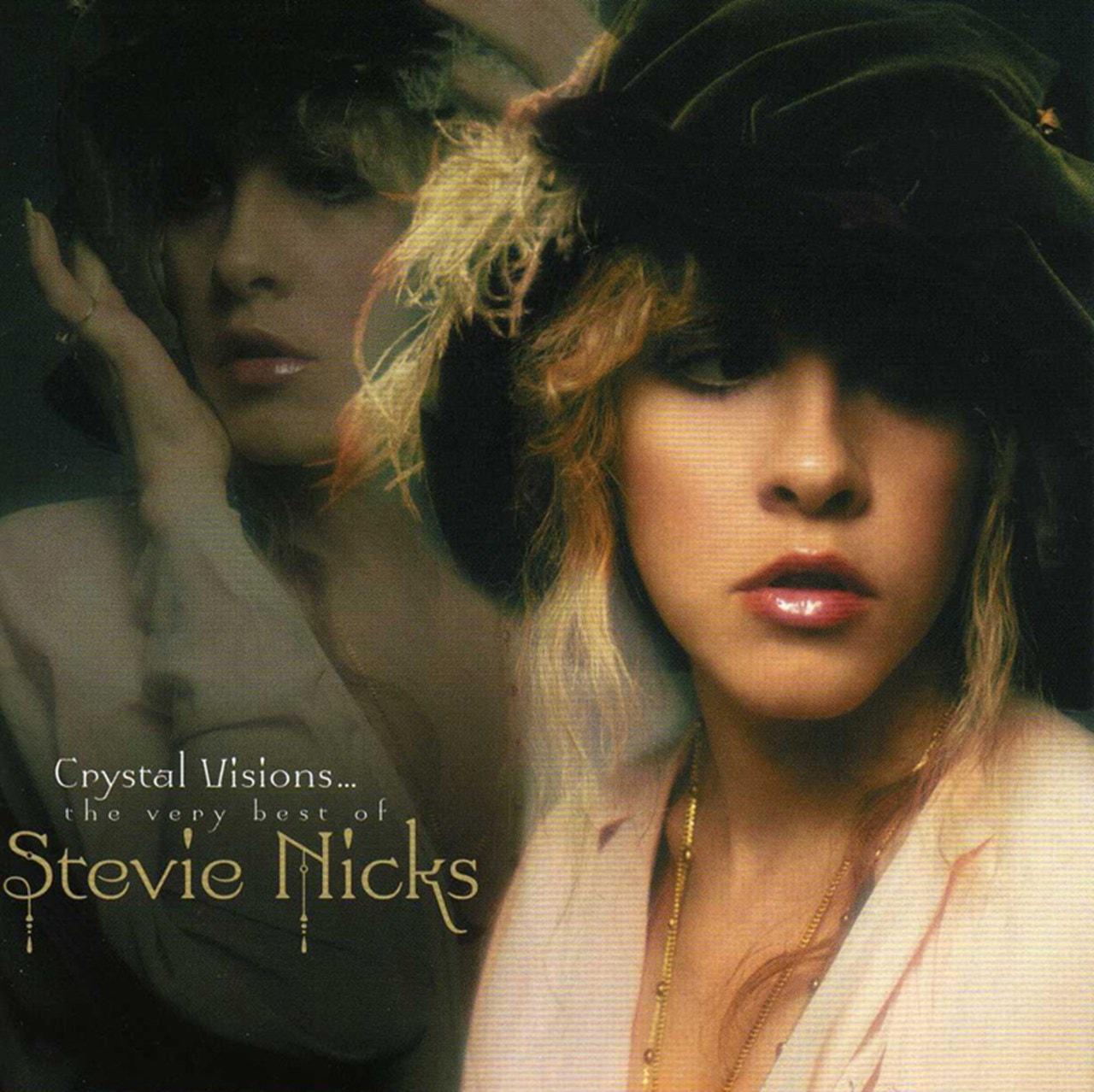 Crystal Visions: The Very Best of Stevie Nicks - 1