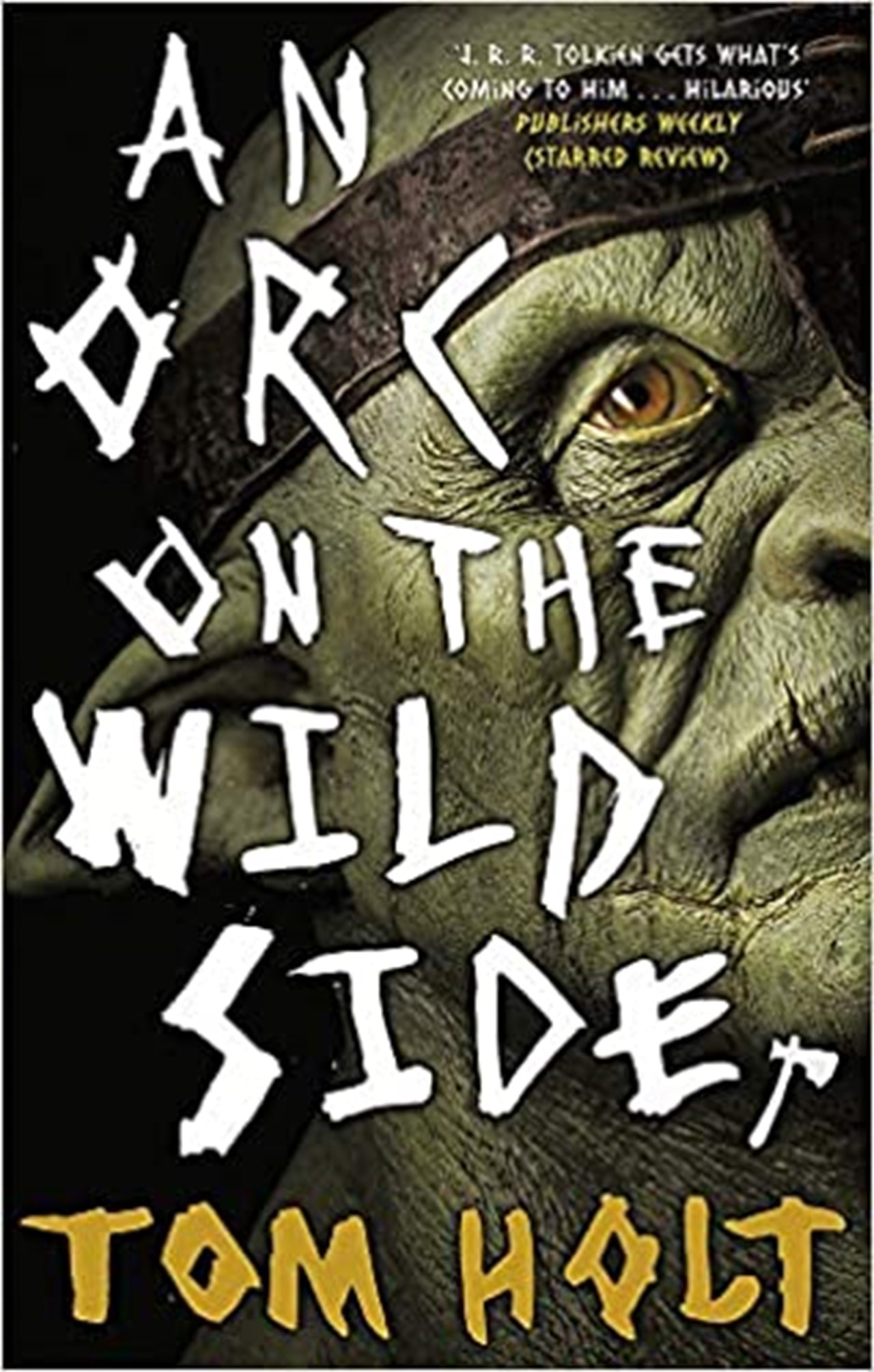 An Orc On The Wild Side - 1