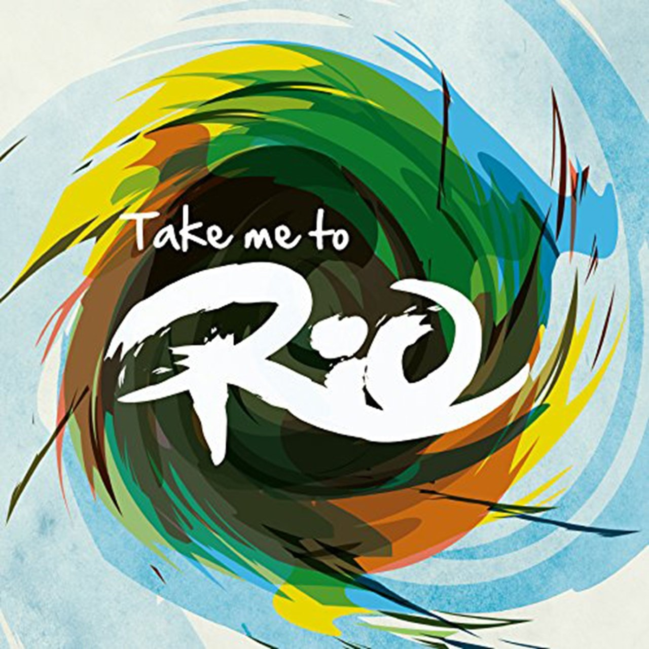 Take Me to Rio: Ultimate Hits Made in the Iconic Sound of Brazil - 1