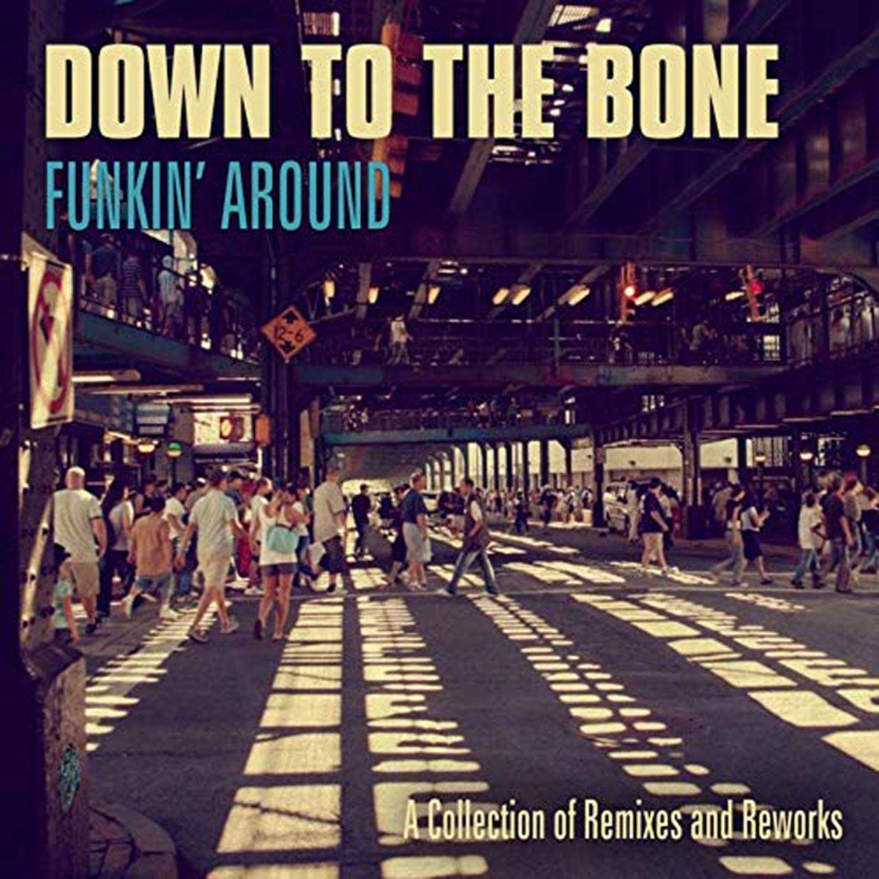 Funkin' Around: A Collection of Remixes and Reworks - 1