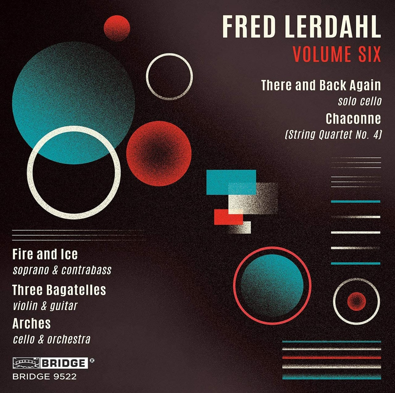Fred Lerdahl: There and Back Again/Chaconne - Volume 6 - 1