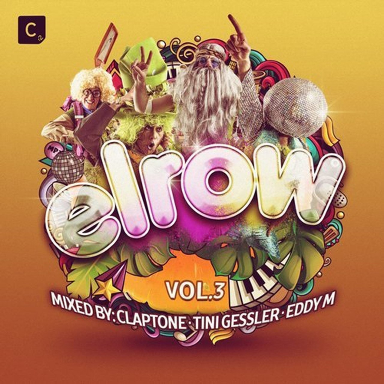 Elrow: Mixed By Claptone, Tini Gessler & Eddy M - Volume 3 - 2