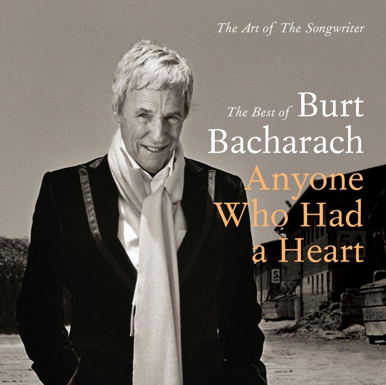 Anyone Who Had a Heart: The Best of Burt Bacharach - 1