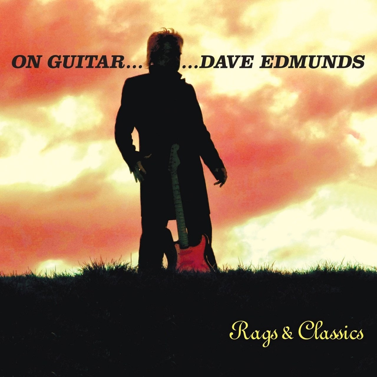 On Guitar... Dave Edmunds Rags and Classics - 1